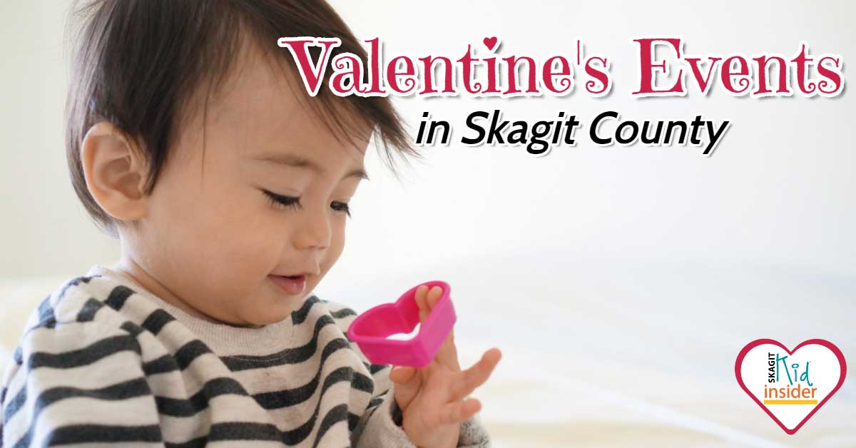 Valentine's Events for Kids in Skagit County