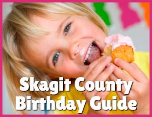 Skagit County Birthday Guide